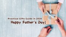 The Most Practical Gift on Father's Day2020